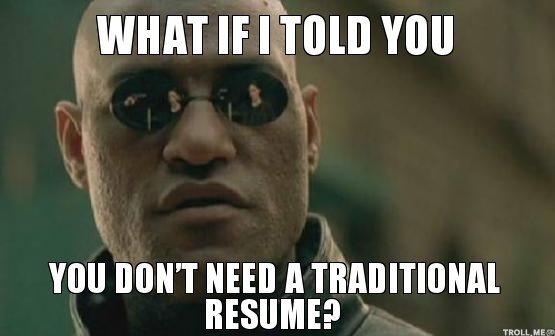 No Resume Needed