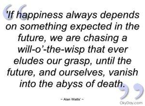 Alan Watts Quote