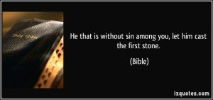 He Who Is Without Sin