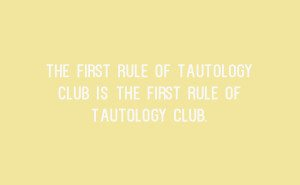 Tautology Quote