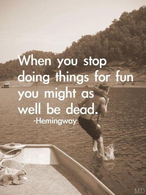 Have Fun in Life