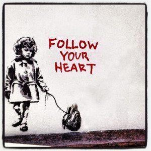 Follow The Heart