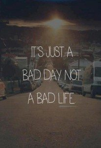 Just another bad day