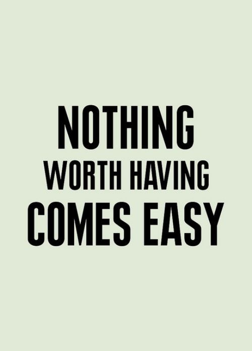 things come easy