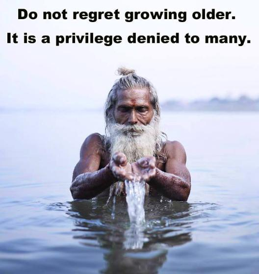 Do Not Regret Old Age