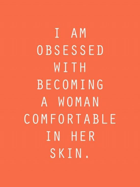 comfortable in your skin