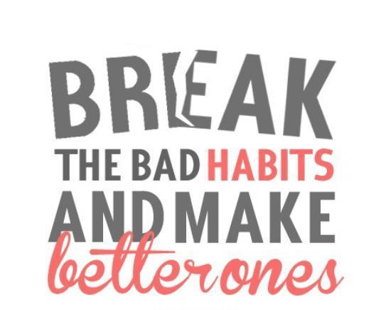 break your habits