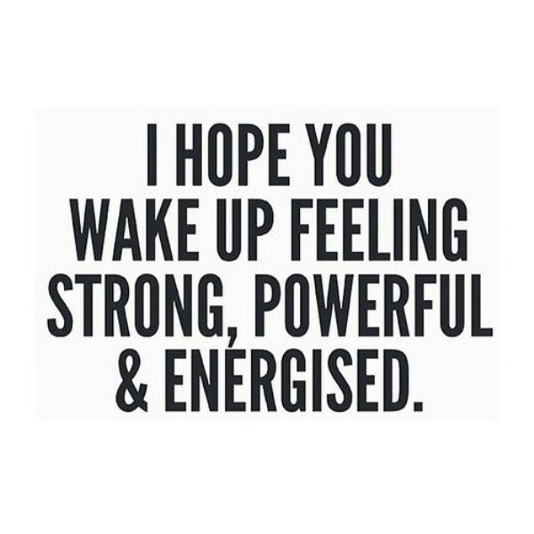 hope you are feeling good