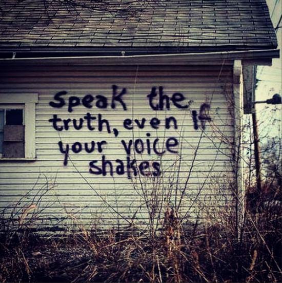 speak the truth