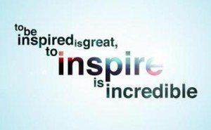 I inspire people