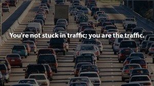 you are the traffic